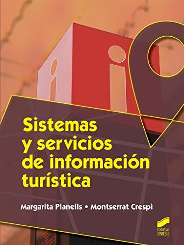 Sistemas y servicios de informacion turistica (Hosteleria y Turismo) epub