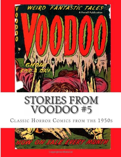 Stories From Voodoo #5: Classic Horror Comics from the 1950s