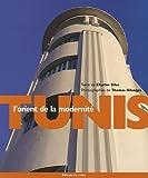 Tunis, l'orient de la modernité...