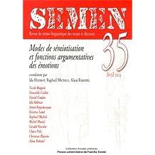 Semen, N 35/Avril 2013. Modes de Semiotisation et Fonctions Argument Atives des Emotions
