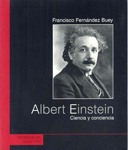 Albert Einstein: Ciencia y conciencia (Retratos) por Francisco Fernández Buey