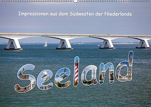 Seeland - Impressionen aus dem Südwesten der Niederlande (Wandkalender 2018 DIN A2 quer): In der Provinz im Südwesten der Niederlande gibt es eine ... ... [Kalender] [Apr 01, 2017] Benoît, Etienne
