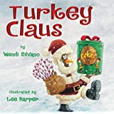 Turkey Claus (Turkey Trouble Book 2)
