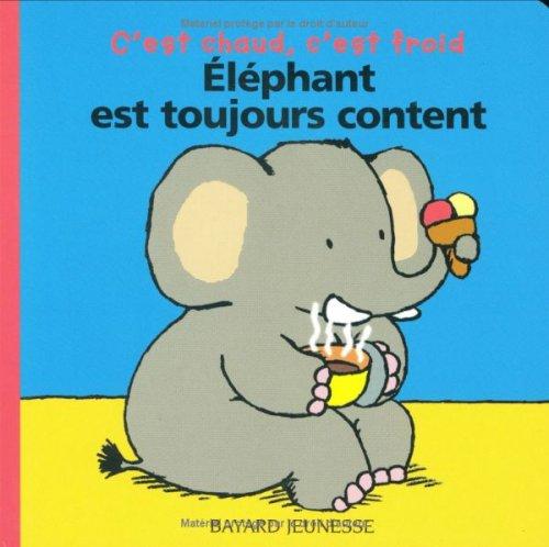 Éléphant est toujours content (Histoire de parler)