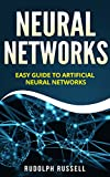 #8: Neural Networks: Easy Guide To Artificial Neural Networks