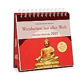 Weisheiten aus aller Welt - Wochen-Kalender 2020: zum Aufstellen m. Fotos u. Zitaten, inspirierende Texte auf d. Rückseiten, Spiralbindung, 16,6 x 15,8 cm -