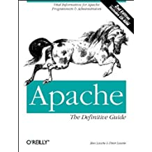 Apache: The Definitive Guide by Laurie, Ben, Laurie, Peter (1999) Paperback