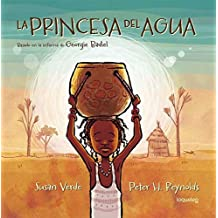La Princesa del Agua / The Water Princess (Spanish Edition)