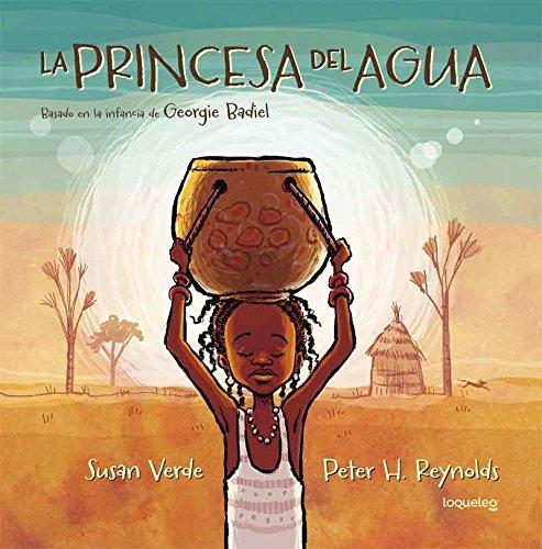 La Princesa del Agua / The Water Princess por Susan Verde