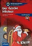 Der falsche Nikolaus: 4. Klasse (Detektivgeschichten mit Pepe und Max)