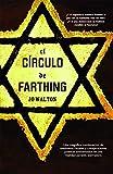 El círculo de Farthing (Línea Maestra nº 10)