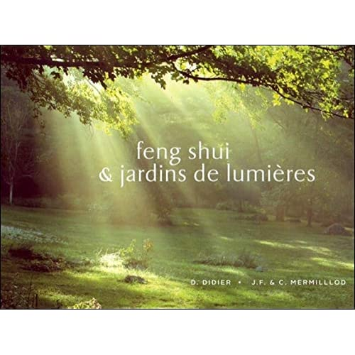Feng-Shui & jardins de lumières