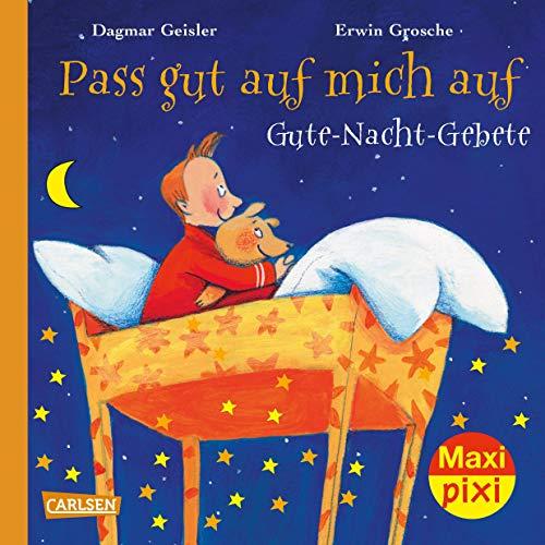 Maxi Pixi 246: Pass gut auf mich auf: Gute-Nacht-Gebete