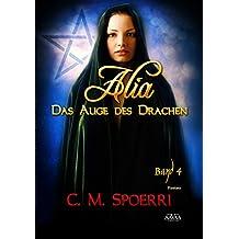 Alia: Das Auge des Drachen