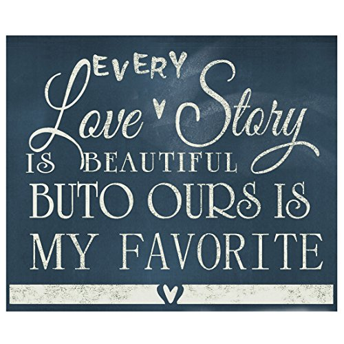 Jede Liebesgeschichte ist schönes Schild - Romantische Liebesgeschichte für Hochzeit