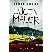 Lügenmauer. Irland-Krimi: Kriminalroman (Ein Emma-Vaughan-Krimi, Band 1)