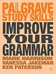 Improve Your Grammar (Palgrave Study Skills) by Mark Harrison (2012-10-02)