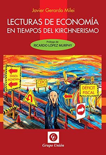 LECTURAS DE ECONOMÍA EN TIEMPOS DEL KIRCHNERISMO
