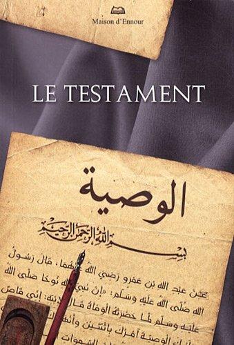 Le testament par Maison d'Ennour