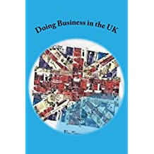 Doing Business in the UK: Make the UK work for you
