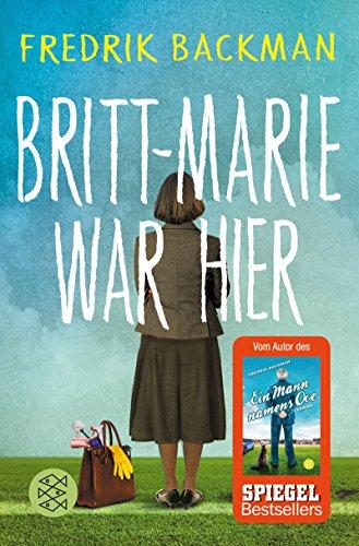 Britt-Marie war hier: Roman: Alle Infos bei Amazon