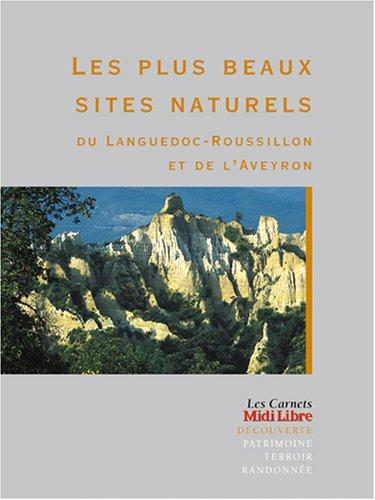Les Plus Beaux Sites naturels du Languedoc-Roussillon