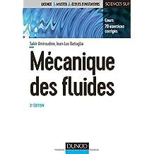 Mécanique des fluides - 3e éd. - Cours, 70 exercices corrigés
