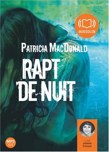 Rapt de nuit - Audio livre 1CD MP3 624 Mo