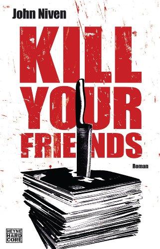 Kill Your Friends: Roman -