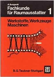 Raumausstatter werkzeug  Fachkunde für Raumausstatter: Werkstoffe, Werkzeuge, Maschinen ...