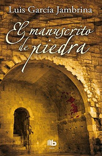 El manuscrito de piedra (Los manuscritos 1) (B DE BOLSILLO)