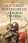 La legión perdida (Trajano III) par Posteguillo