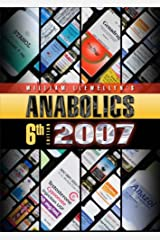 Anabolics 2007: Anabolic Steroids Reference Manual [Hardcover] Hardcover