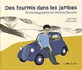 Des fourmis dans les jambes : petite biographie de Nicolas Bouvier