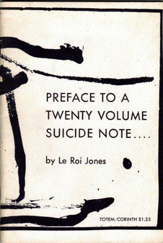 Preface to a Twenty Volume Suicide Note.... by LeRoi Jones (Amiri Baraka) (1961-06-01)
