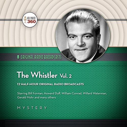 The Whistler, Vol. 2  Audiolibri