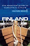 Finland - Culture Smart!: the essential guide to customs & culture: A Quick Guide to Customs and Etiquette