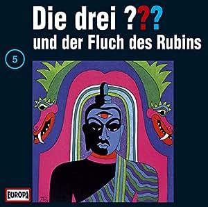 Die drei Fragezeichen - Folge 5: und der Fluch des Rubins