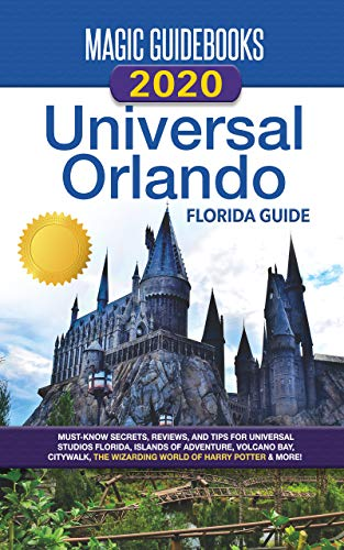 Magic Guidebooks 2020 Universal Orlando Florida Guide (English Edition)