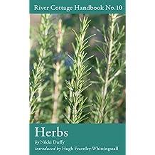 Herbs: River Cottage Handbook No.10