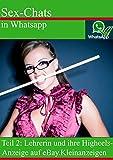 Sex-Chats in Whatsapp:: Teil 2: Lehrerin und ihre Higheels-Anzeige auf eBay.Kleinanzeigen missbraucht