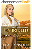 The Unbridled Bride (Mail-Order Matches) (English Edition)