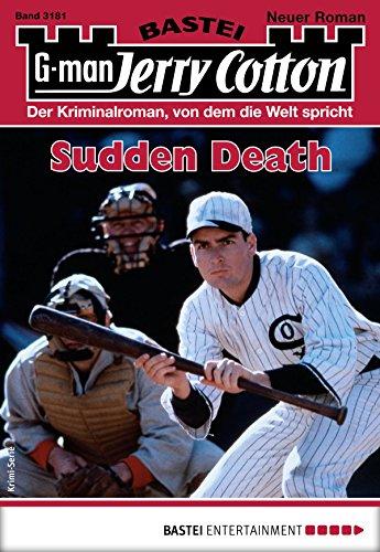 Jerry Cotton 3181 - Krimi-Serie: Sudden Death Sox-falle