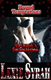 Bound Temptations:  Autumn's Submission: (An Alpha Male BDSM Club Owner's Dark and Gritty Tale)