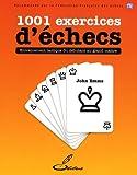 Best Des jeux d'entraînement cérébral - 1001 exercices d'échecs: Entraînement tactique du débutant au Review