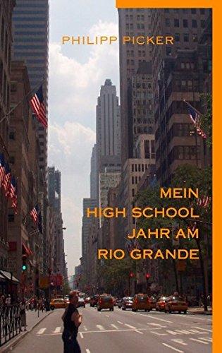 Mein High School Jahr am Rio Grande