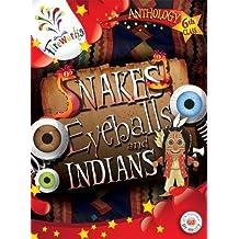 Snakes, Eyeballs and Indians 6th Class Anthology (Fireworks) (Fireworks English) by John Hartnett (2012-04-13)