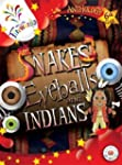 Snakes, Eyeballs and Indians 6th Clas...