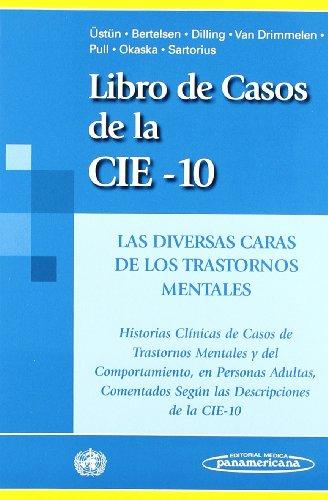 Libro de Casos de la Cie-10: Las diversas caras de los trastornos mentales