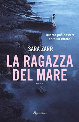 La ragazza del mare (Leggereditore) di [Zarr, Sara]